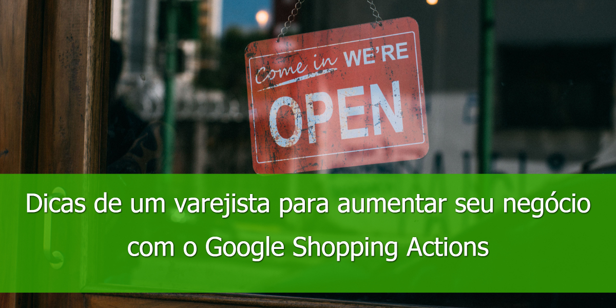 google-shopping-actions-dicas