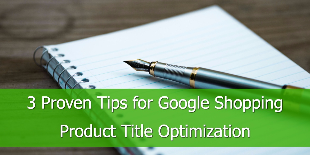proven-tips-google-shopping-product-title-optimization